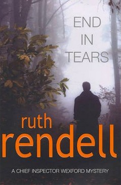 Image for End in Tears #20 Chief Inspector Wexford [used book]