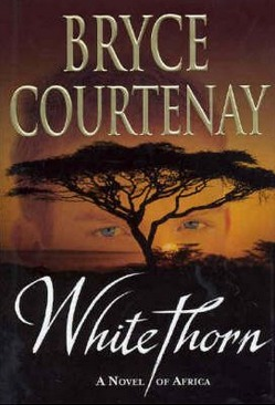 Image for Whitethorn : A novel of Africa [used book]