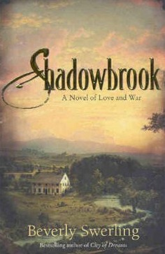 Image for Shadowbrook: A Novel of Love and War [used book]