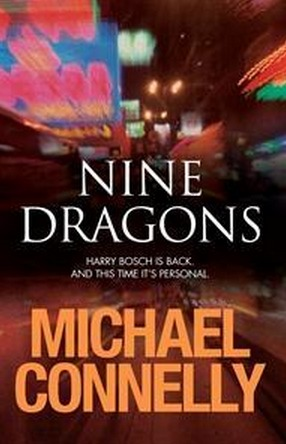 Image for Nine Dragons @ 9 Dragons #15 Harry Bosch [used book]