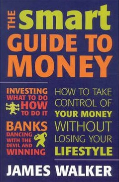 Image for Smart Guide to Money: How to Take Control of Your Money without Losing Your Lifestyle [used book]