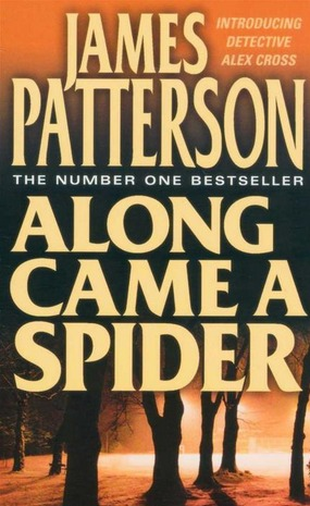Image for Along Came a Spider #1 Alex Cross [used book]