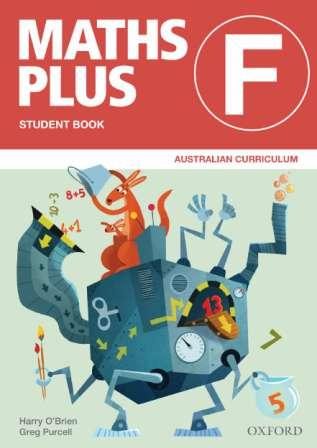 Image for Maths Plus Student Book F Foundation Value Pack: Australian Curriculum Edition (includes Student Book F + Assessment Book F)