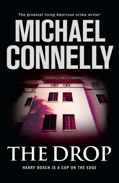 Image for The Drop #17 Harry Bosch [used book]