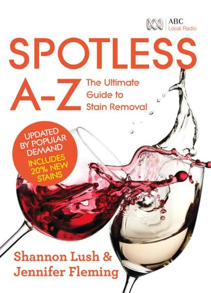 Image for Spotless A-Z: The Ultimate Guide to Stain Removal