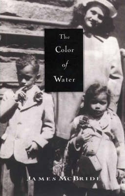 Image for The Color of Water : A Black Man's Tribute to his White Mother [used book]