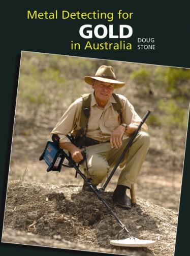 Image for Metal Detecting For Gold in Australia [Fifth Edition] *** Temporarily Out of Stock ***