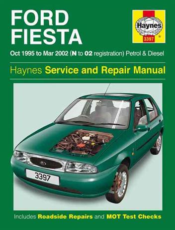 Image for Ford Fiesta Oct 1995-2001 Petrol and Diesel (3397) Haynes Automotive Repair Manual
