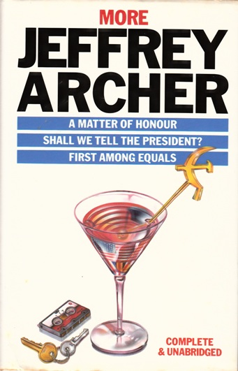 Image for More Jeffrey Archer 3in1 A Matter of Honour / Shall We Tell the President? / First Among Equals [used book]