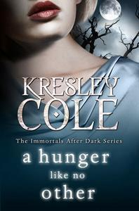 Image for A Hunger Like No Other #2 Immortals After Dark [used book]