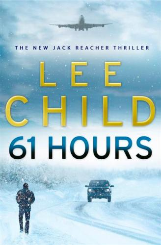 Image for 61 Hours #14 Jack Reacher [used book]