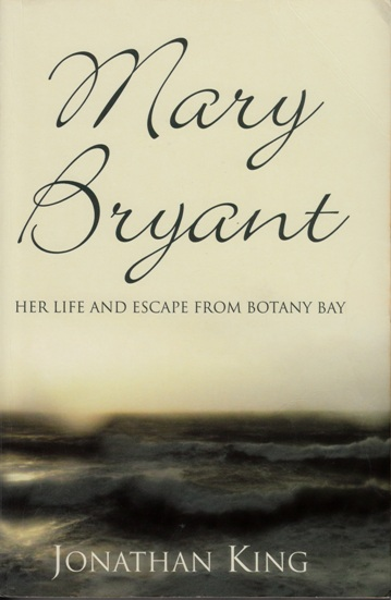 Image for Mary Bryant: Her Life and Escape from Botany Bay [used book]