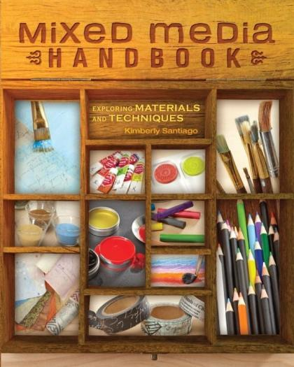 Image for Mixed Media Handbook: Exploring Materials and Techniques