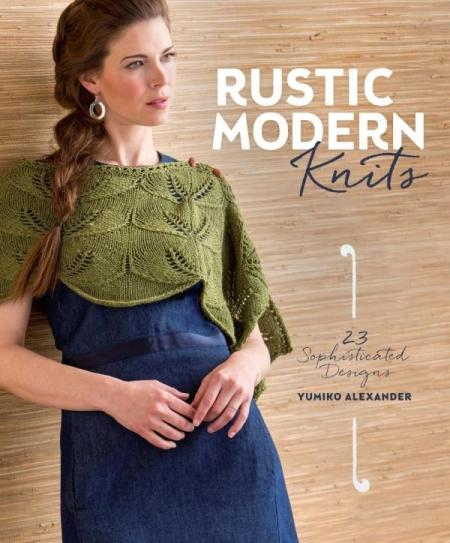 Image for Rustic Modern Knits: 23 Sophisticated Designs