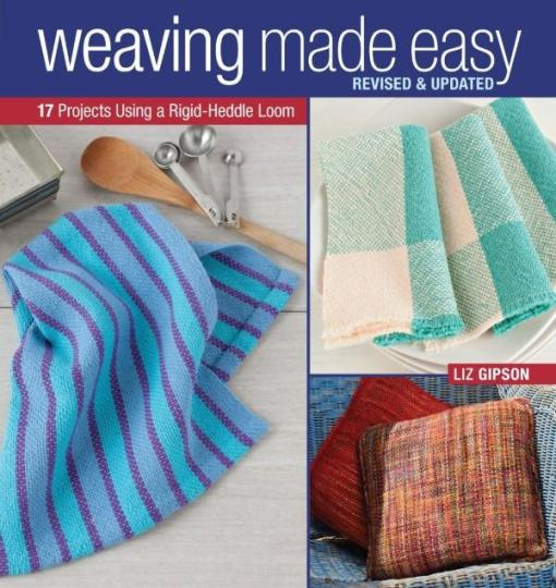 Image for Weaving Made Easy: 17 Projects Using a Rigid-Heddle Loom