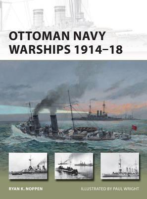 Image for Ottoman Navy Warships 1914-18 #227 New Vanguard