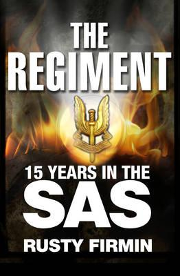Image for The Regiment: 15 Years in the SAS