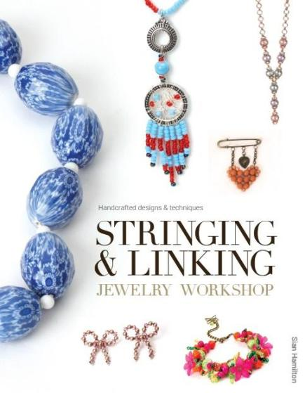 Image for Stringing & Linking Jewelry Workshop: Handcrafted Designs and Techniques