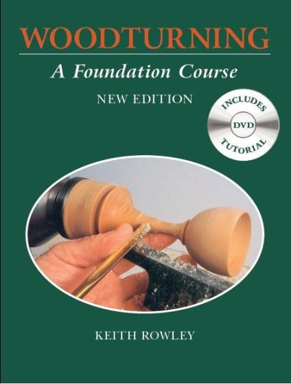 Image for Woodturning: A Foundation Course includes DVD Tutorial