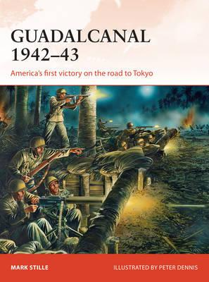 Image for Guadalcanal 1942-43: America's First Victory on the Road to Tokyo #284 Campaign