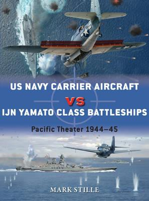 Image for US Navy Carrier Aircraft vs IJN Yamato Class Battleships: Pacific Theater 1944-45 #69 Duel