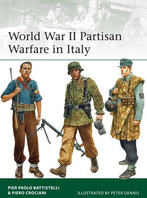 Image for World War II Partisan Warfare in Italy #207 Elite