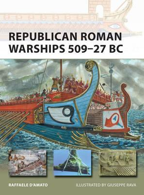 Image for Republican Roman Warships 509-27 BC #225 New Vanguard
