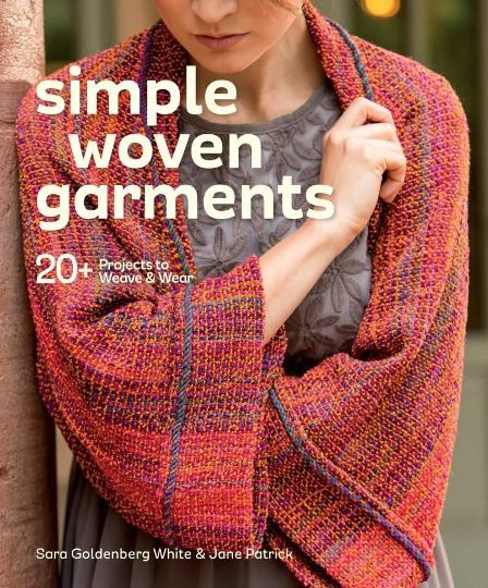 Image for Simple Woven Garments: 20+ Projects to Weave & Wear