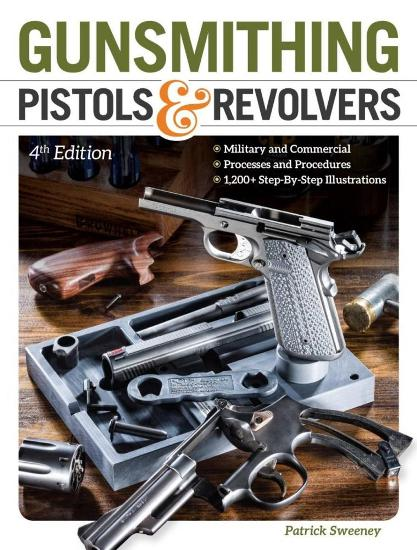 Image for Gunsmithing Pistols & Revolvers 4E