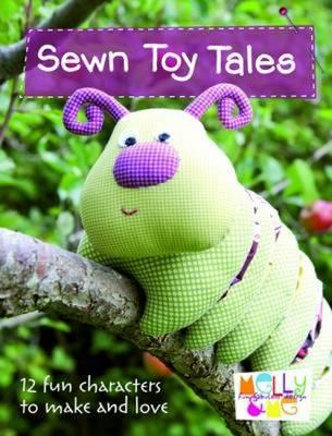 Image for Sewn Toy Tales: 12 Fun Characters to Make and Love