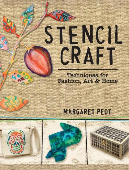 Image for Stencil Craft: Techniques for Fashion, Art and Home