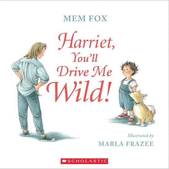 Image for Harriet, You'll Drive Me Wild!