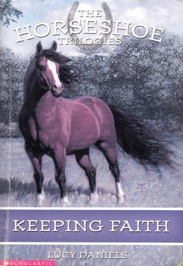 Image for Keeping Faith #1 The Horseshoe Trilogies [used book]