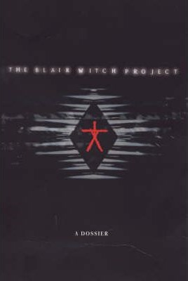 Image for The Blair Witch Project: A Dossier [used book]