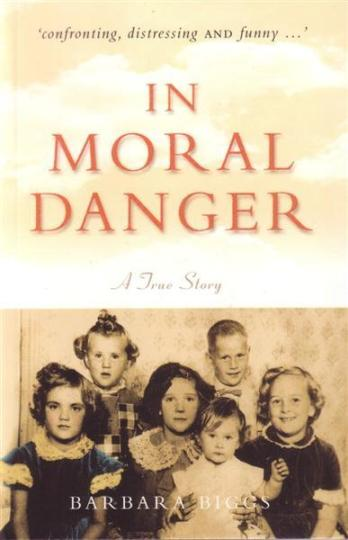 Image for In Moral Danger: A True Story [used book]