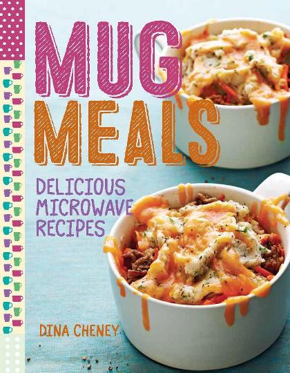 Image for Mug Meals: Simple and Delicious Meals from the Microwave
