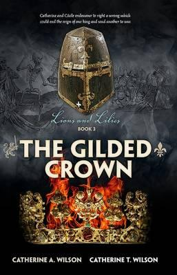 Image for The Gilded Crown #3 Lions and Lilies