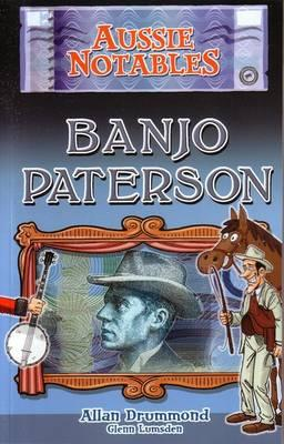 Image for Aussie Notables Banjo Patterson