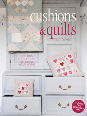 Image for Cushions & Quilts: Quilting Projects to Decorate Your Home