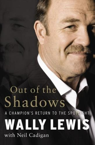 Image for Out Of The Shadows: A Champion's Return to the Spotlight [used book]