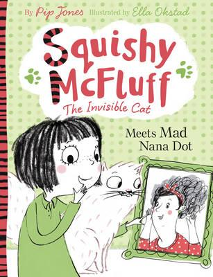 Image for Meets Mad Nana Dot #3 Squishy McFluff The Invisible Cat