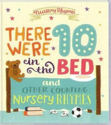 Image for There Were Ten in the Bed and Other Counting Nursery Rhymes