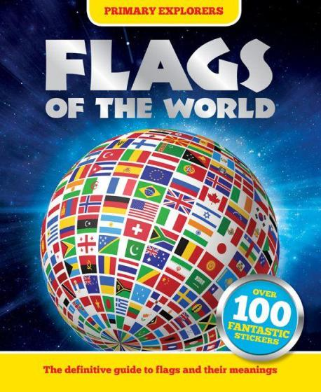 Image for Primary Explorers Flags of the World: All you ever wanted to know about flags and symbols