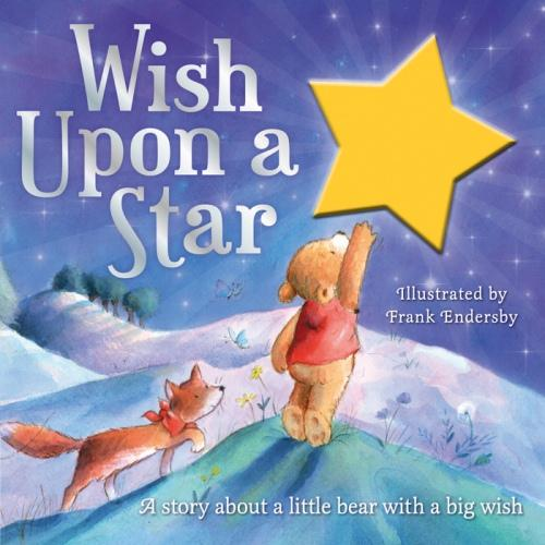 Image for Wish Upon a Star: A story about a little bear with a big wish