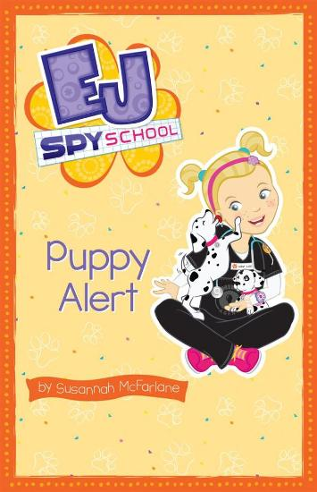 Image for Puppy Alert #4 EJ Spy School