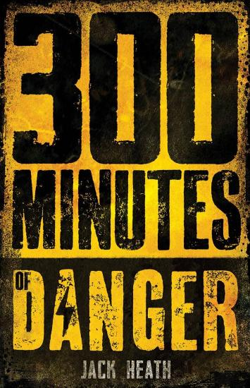 Image for 300 Minutes of Danger #1 Countdown to Disaster
