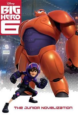 Image for Big Hero 6: The Junior Novelization