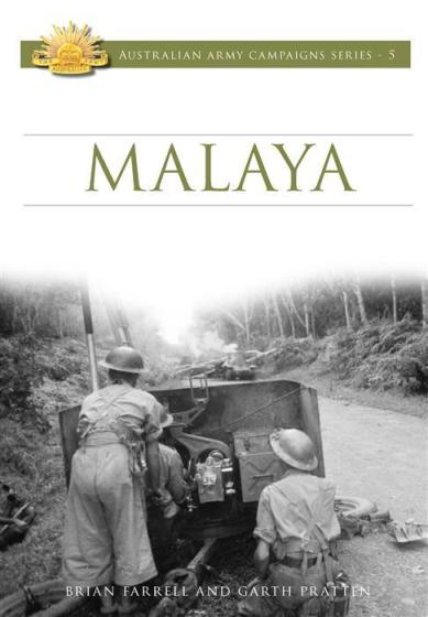 Image for Malaya #5 Australian Army Campaigns Series