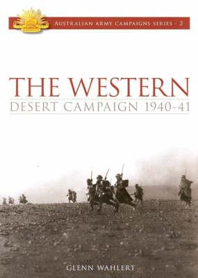 Image for The Western Desert Campaign 1940-41 #2 Australian Army Campaigns Series