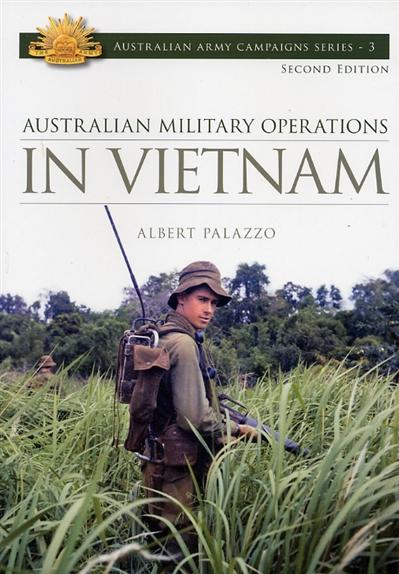 Image for Australian Military Operations in Vietnam 2E #3 Australian Army Campaigns Series